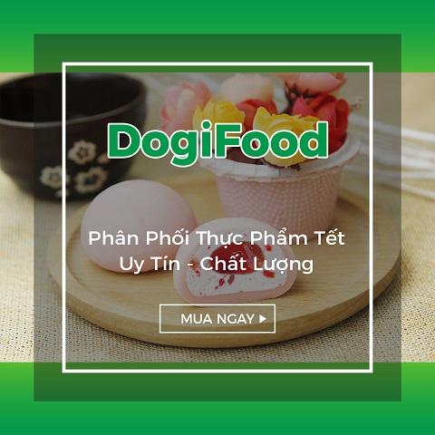DOGIFOOD, phân phối thực phẩm Tết uy tín